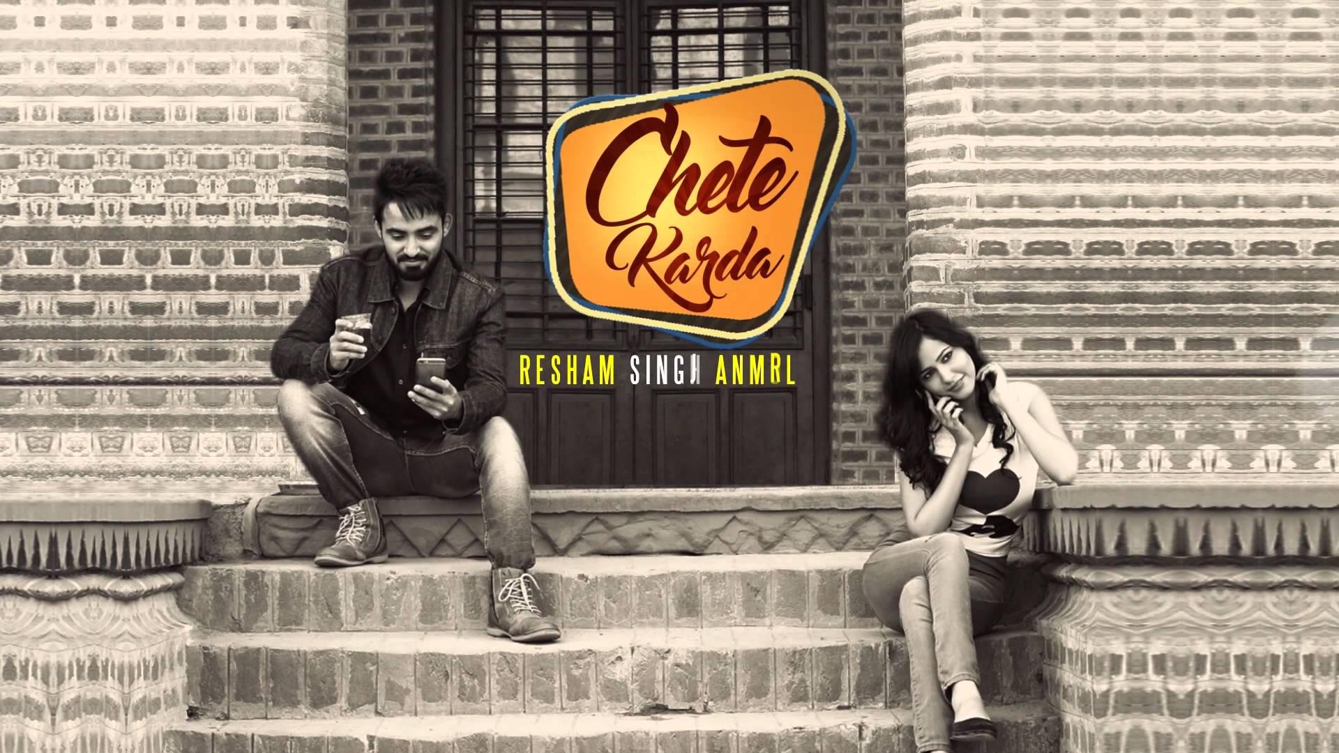 CHETE KARDA LYRICS – Resham Singh Anmol