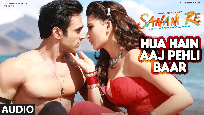 Hua Hai Aaj Pehli Baar Lyrics – Sanam Re - Armaan Malik, Palak Muchhal, Amaal Mallik
