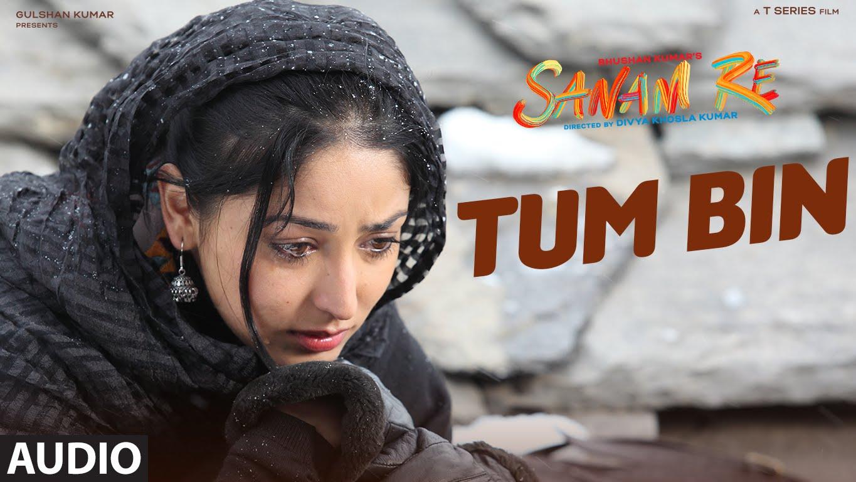 TUM BIN LYRICS – Sanam Re Shreya Ghoshal