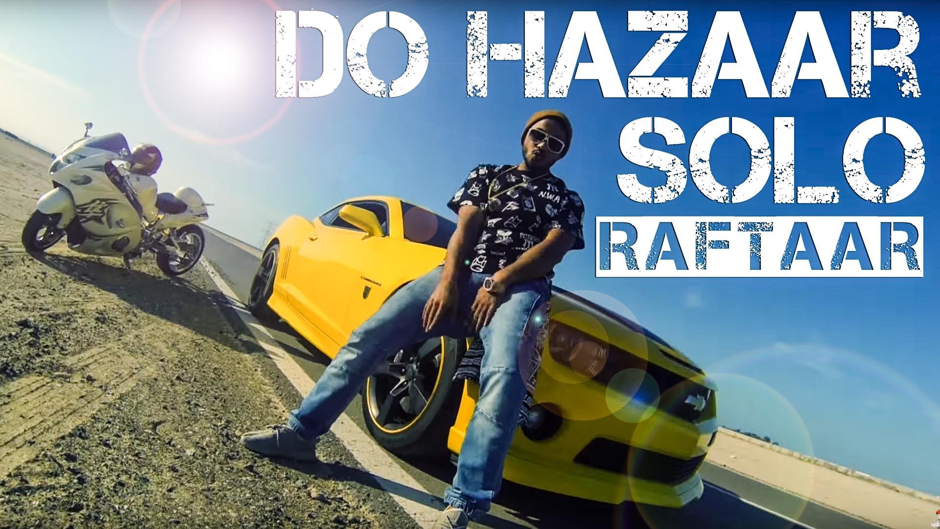 Do Hazaar Solo Lyrics – Raftaar Manj Musik