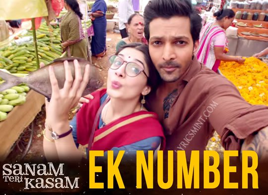 EK NUMBER LYRICS – Sanam Teri Kasam