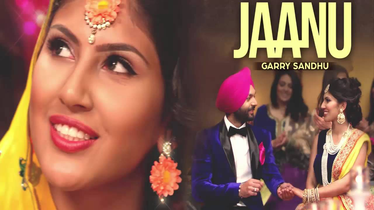 JAANU LYRICS – Garry Sandhu