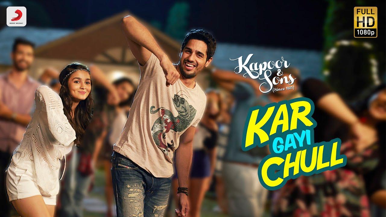 Kar Gayi Chull - Kapoor & Sons