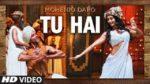 Tu Hai Lyrics – A R Rahman – Mohenjo Daro