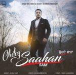Ohdey Saahan Lyrics – Sam