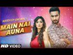Main Nai Auna Lyrics – Hardeep Grewal