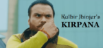 Kirpana Lyrics – Kulbir Jhinjer