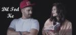Dil Tod Ke Lyrics – Hussain