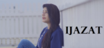 Ijazat Lyrics – Raashi Sood