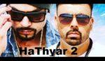 Hathyar 2 Lyrics – Bohemia & Gitta Bains