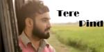 Tere Pind Lyrics – Resham Singh Anmol