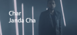 Char Janda Cha Lyrics – The PropheC