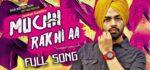 Muchh Rakhi Aa Lyrics – Jordan Sandhu