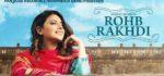 Rohb Rakhdi Lyrics – Nimrat Khaira & Preet Hundal