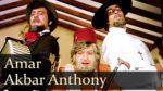 Amar Akbar Anthony Lyrics – Title Song – Vinod Khanna – Rishi Kapoor – Amitabh Bachchan