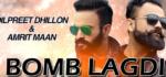 Bomb Lagdi Lyrics – Dilpreet Dhillon & Amrit Maan