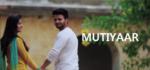 Mutiyaar Lyrics – Rav Aulakh