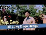 Dil Leke Daga Denge Lyrics – Naya Daur