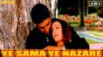 Yeh Sama Yeh Nazare Lyrics – Dhai Akshar Prem Ke