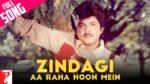 Zindagi Aa Raha Hoon Main Lyrics – Mashaal