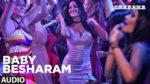 Baby Besharam Lyrics – Naam Shabana
