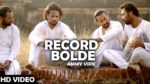 Record Bolde – Ammy Virk – Jugni Hath Kise Na Auni