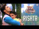 Rishta Lyrics – Laali Ki Shaadi Mein