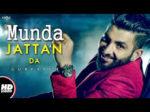 Munda Jattan Da Lyrics – Gurfateh – Laddi Gill