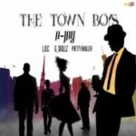 The Town Boyz Lyrics – A Jay