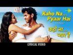 Kaho Naa Pyaar Hai title song lyrics – Kaho Naa Pyaar Hai