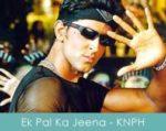 Ek Pal Ka Jeena lyrics – Kaho Naa Pyaar Hai