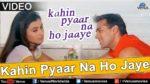 Kahin Pyaar Na Ho Jaaye  Lyrics – Kahin Pyaar Na Ho Jaaye