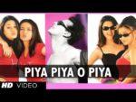 Piya Piya Lyrics – Har Dil Jo Pyar Karega