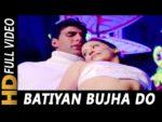 Batiyan Bujado Lyrics – Khiladi 420