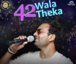 42 Wala Theka Lyrics – Samri Brar
