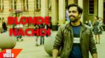 Blonde Nachdi Lyrics – Mahi NRI