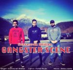 Gangster scene Lyrics – Gursewak Dhillon