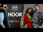 Hoor Lyrics – Hindi Medium