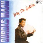 Ishq Da Giddha Lyrics – Gurdas Maan