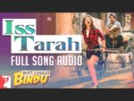 Iss Tarah Lyrics – Meri Pyaari Bindu | Clinton Cerejo, Dominique Cerejo