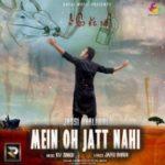 Main oh Jatt nahi Lyrics – Jassi Dhaliwal