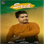 Sach Lyrics – Kamal Khan