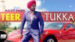 Teer Tukka Lyrics – Malkit Singh