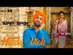 Hawa Vich Lyrics – Super Singh | Diljit Dosanjh