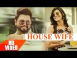 House Wife Lyrics – Vicky Vik & Ginni Kapoor