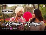 Kalliyan Kulliyan Lyrics – Super Singh – Diljit Dosanjh