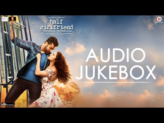 Half Girlfriend Song Lyrics