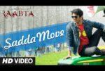 Raabta – Sadda Move Lyrics – Diljit Dosanjh