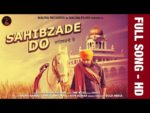 Sahibzade Do Lyrics – Harf Cheema