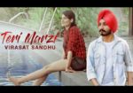 Teri Marzi Lyrics – Virasat Sandhu